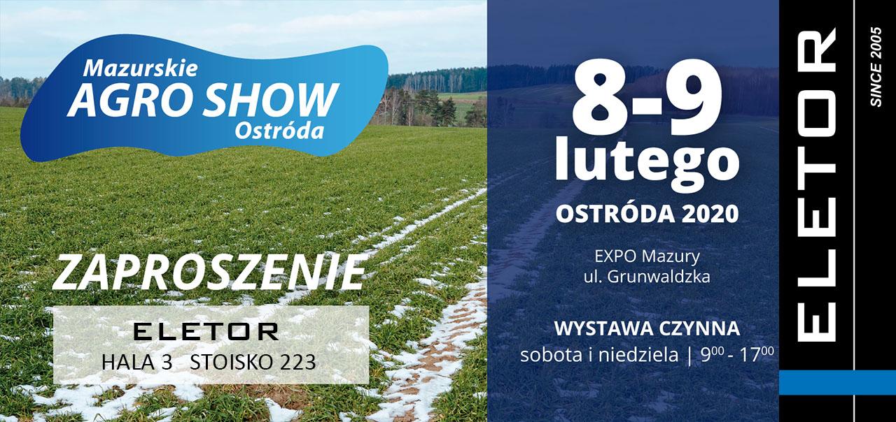 Zaproszenie spółki ELETOR na Mazurskie Agro Show w Ostródzie 8-9 lutego 2020